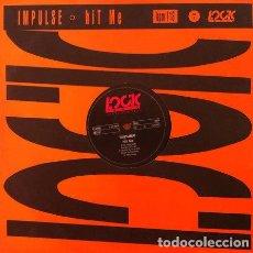 Discos de vinilo: IMPULSE - HIT ME . MAXI SINGLE . 1990 LOGIC RECORDS GERMANY. Lote 32545878