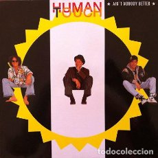 Discos de vinilo: HUMAN TOUCH - AIN'T NOBODY BETTER . MAXI SINGLE . 1992 GLOBAL SATELLITE GERMANY. Lote 32546837