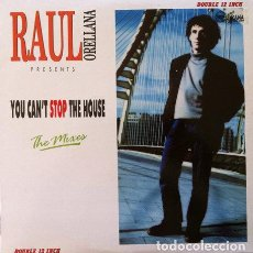 Discos de vinilo: RAUL ORELLANA - YOU CAN'T STOP THE HOUSE . DOBLE MAXI SINGLE . 1990 REAL WILD RECORDS. Lote 32550592