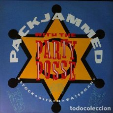 Discos de vinilo: STOCK - AITKEN - WATERMAN - PACKJAMMED (WITH THE PARTY POSSE) . MAXI SINGLE .1987 PWL RECORDS . Lote 32563604