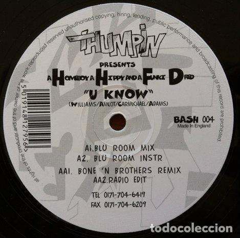 A HOMEBOY, A HIPPIE & A FUNKI DREDD - U KNOW . MAXI SINGLE . 1995 THUMPING RECORDS UK (Música - Discos - LP Vinilo - Techno, Trance y House)