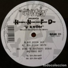 Discos de vinilo: A HOMEBOY, A HIPPIE & A FUNKI DREDD - U KNOW . MAXI SINGLE . 1995 THUMPING RECORDS UK. Lote 32599532