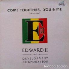 Discos de vinilo: EDWARD II VS. DEVELOPMENT CORP - YOU AND ME COME TOGETHER (OH-AY-OH) . MAXI SINGLE . 1995 ZOMBA UK. Lote 32713903