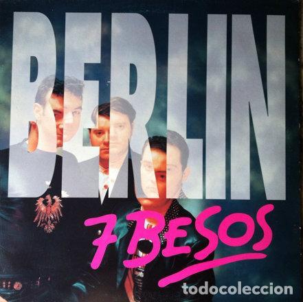 BERLIN - SIETE BESOS . MAXI SINGLE . 1993 MAX MUSIC (Música - Discos de Vinilo - Maxi Singles - Grupos Españoles de los 90 a la actualidad)