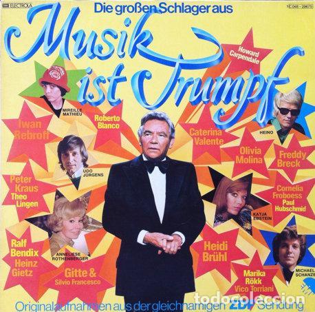 """DIE GROSSEN SCHLAGER AUS """"MUSIK IST TRUMPF"""" - GRANDES EXITOS DE LOS 70 . LP . 1978 EMI GERMANY (Música - Discos de Vinilo - Maxi Singles - Pop - Rock Extranjero de los 70)"""