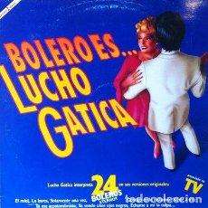 Discos de vinilo: LUCHO GATICA - BOLERO ES ... . DOBLE LP . 1990 EMI ...24 BOLEROS ETERNOS. Lote 32789867