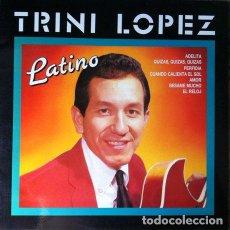 Discos de vinilo: TRINI LOPEZ - LATINO . LP . 1990 PERFIL. Lote 32802397
