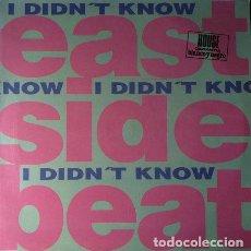 Discos de vinilo: EAST SIDE BEAT - I DIDN'T KNOW . MAXI SINGLE . 1992 BLANCO Y NEGRO . Lote 32816539