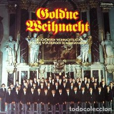 Discos de vinilo: WÜRZBURGER DOMSINGKNABEN - GOLD'NE WEIHNACHT - NAVIDADES DORADAS . LP . UNIVERSUM RECORDS GERMANY. Lote 32819565