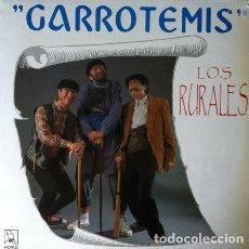 Discos de vinilo: LOS RURALES - GARROTEMIS . MAXI SINGLE . 1991 HORUS. Lote 32820228