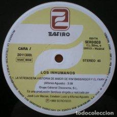 Discos de vinilo: LOS INHUMANOS - LA VERDADERA HISTORIA DE AMOR DE KIM BASINGER Y EL FARI . MAXI SINGLE . 1993 ZAFIRO. Lote 33256999