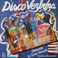 Discos de vinilo: ORQUESTA LA GRAN DECADA - DISCO VERBENA . LP . 1987 HORUS. Lote 33443582