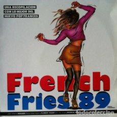 Discos de vinilo: FRENCH FRIES '89 . RECOPILATORIO POP FRANCES . LP . 1989 POLYSTAR . NIAGARA . VANNESSA PARADIS. Lote 33808574