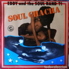 Discos de vinilo: EDDY AND THE SOULBAND - SOULCHACHA . MAXI SINGLE . 1983 VICTORIA. Lote 33823030