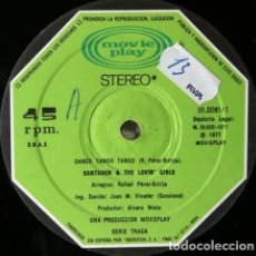 Discos de vinilo: SANTAREM & THE LOVIN' GIRLS - DANCE TANGO TANGO . MAXI SINGLE . 1977 MOVIEPLAY. Lote 33855861
