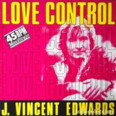 Discos de vinilo: J. VINCENT EDWARDS - LOVE CONTROL . MAXI SINGLE . 1986 PDI. Lote 33910665