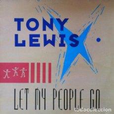 Discos de vinilo: TONY LEWIS - LET MY PEOPLE GO . MAXI SINGLE . 1989 MAX MUSIC. Lote 33998130