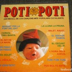 Discos de vinilo: POTI POTI - UN RECULL DE CANÇONS MES POPULARS CATALANES - CARME CANELA - DISCMEDI - SPAIN - IBL -. Lote 112641819