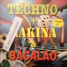 Discos de vinilo: TECHNO + MAKINA & BACALAO , BLANCO Y NEGRO 1992. Lote 86582572