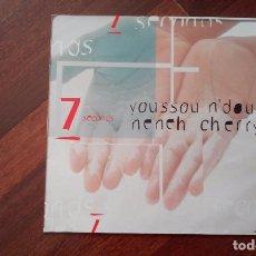 Discos de vinilo: YOUSSOU N'DOUR & NENEH CHERRY-SEVEN SECONDS.MAXI ESPAÑA. Lote 63884407