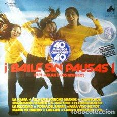 Discos de vinilo: PEPE GALAN Y LOS RITMICOS - BAILE SIN PAUSA . LP . 1978 DIAL DISCOS . Lote 34225208