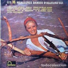 Disques de vinyle: LES 16 MEILLEURES DANSES D'AUJORD'HUI . LP . FONTANA FRANCIA. Lote 34447059
