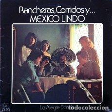 Discos de vinilo: LA ALEGRE BANDA - RANCHERAS, CORRIDOS Y ... MEXICO LINDO . LP . 1979 ALBA . Lote 147212672