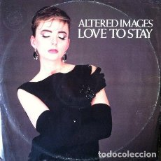 Discos de vinilo: ALTERED IMAGES - LOVE TO STAY . MAXI SINGLE . 1983 EPIC UK. Lote 34461654