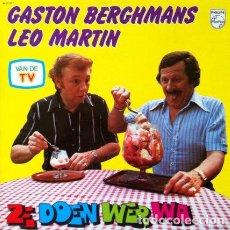 Discos de vinilo: GASTON BERGHMANS & LEO MARTIN - ZE DOEN WER WA . LP . 1976 PHILIPS GERMANY. Lote 34479262