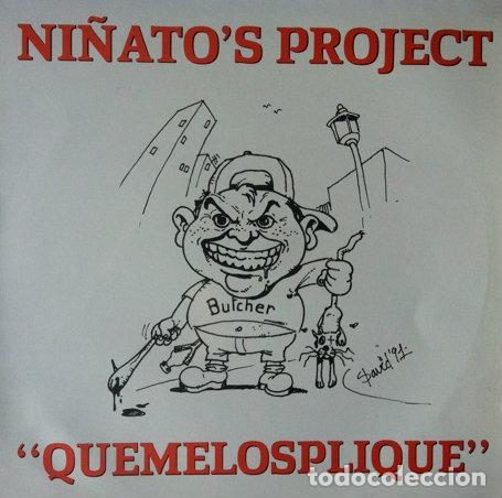 Discos de vinilo: NIÑATOS PROJECT - QUEMELOSPLIQUE . MAXI SINGLE . 1991 CANOA RECORDS - CON HOJA PROMOCIONAL - Foto 1 - 35127269