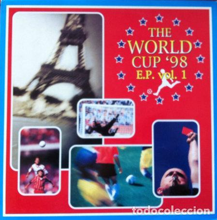 THE WORLD CUP '98 - E.P. VOL 1 . MAXI SINGLE . 1998 BLANCO Y NEGRO . MX 886M (Música - Discos de Vinilo - Maxi Singles - Otros estilos)
