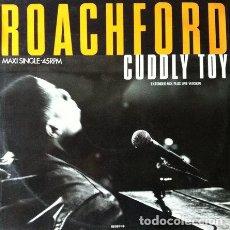 Discos de vinilo: ROACHFORD - CUDDLY TOY . MAXI SINGLE . 1988 . CBS 6516116. Lote 35343778