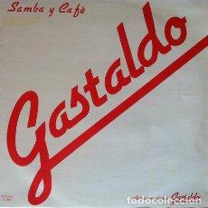 Discos de vinilo: GASTALDO - SAMBA Y CAFE . LP . 1985 EDICIONES GASTALDO . G002. Lote 35415061