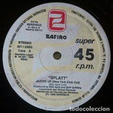 Discos de vinilo: SPLATT - JAZZIN' UP . MAXI SINGLE . 1988 ZAFIRO . 20112363. Lote 35432061