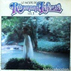 Discos de vinilo: RAYMOND LEFEVRE - LO MEJOR DE RAYMOND REFEVRE VOL 1 . LP . 1982 MOVIEPLAY . 15.2165/5. Lote 35437639