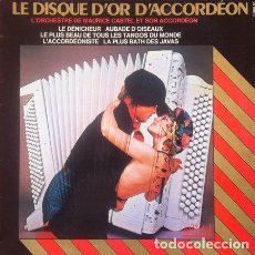 Discos de vinilo: MAURICE CASTEL - LE DISQUE D'OR DACCORDEON . LP . 1976 DYNAMIC FRANCIA . 26608. Lote 35498536