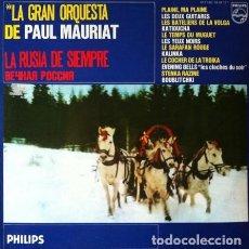 Discos de vinilo: PAUL MAURIAT - LA RUSIA DE SIEMPRE . LP . 1976 PHILIPS . 5842131. Lote 35639915