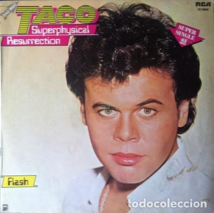 TACO - SUPERPHYSICAL RESURRECTION . MAXI SINGLE . 1983 RCA RECORDS . PC-69089 (Música - Discos de Vinilo - Maxi Singles - Disco y Dance)