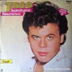 Discos de vinilo: TACO - SUPERPHYSICAL RESURRECTION . MAXI SINGLE . 1983 RCA RECORDS . PC-69089. Lote 36089740