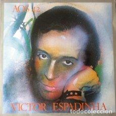 Discos de vinilo: VICTOR ESPADINHA - AOS 42 . LP . 1981 PHILIPS PORTUGAL . 6330072. Lote 36098718