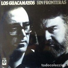 Discos de vinilo: LOS GUACAMAYOS - SIN FRONTERAS . LP . 1981 CUSPIDE - D-5004. Lote 36185250