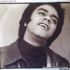 Discos de vinilo: JOHNNY MATHIS - MATHIS IS ... . LP . 1977 CBS AUSTRALIA - SBP 234961. Lote 36185453