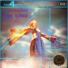 Discos de vinilo: RONNIE ALDRICH - LOS PIANOS MAGNIFICOS DE .... . LP . 1974 DECCA . Lote 36229699