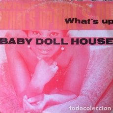 Discos de vinilo: BABY DOLL HOUSE - WHAT'S UP . MAXI SINGLE . 1991 CALYPSO RECORDS ITALIA - CPS 004 . Lote 36306241