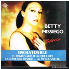 Discos de vinilo: BETTY MISSIEGO - INOLVIDABLE / EL TIEMPO QUE TE QUEDE LIBRE +2 - SINGLE 1991 - PROMO - BUEN ESTADO. Lote 63907219