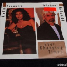 Discos de vinilo: ARETHA FRANKLIN & MICHAEL MCDONALD ( EVER CHANGING TIMES - WHAT DID YOU GIVE ) 1991-GERMANY . Lote 63932863