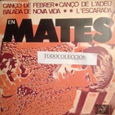 Discos de vinilo: EN MATES: CANÇO DE FEBRER + 3 EP CONCENTRIC 1968 PAU RIBA, TONI CATANY, POP ART. Lote 63857387