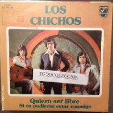 Discos de vinilo: LOS CHICHOS: QUIERO SER LIBRE/ SI TU PUDIERAS ESTAR CONMIGO PROMO SG PHILIPS 1973. Lote 195323151