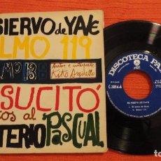 Discos de vinilo: KIKO ARGUELLO.EL SIERVO DE YAVE.CANTOS AL MISTERIO PASCUAL.DISCOTECA PAX.EP.C-3094.1967.. Lote 114477366