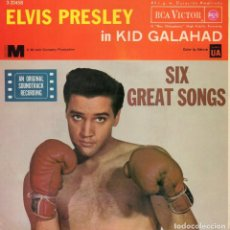 Discos de vinilo: ELVIS PRESLEY IN KID GALAHAD, EP, KING OF THE WHOLE WIDE WORLD + 5, AÑO 1962. Lote 64005475